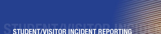 SIPE - student visitor incident reporting